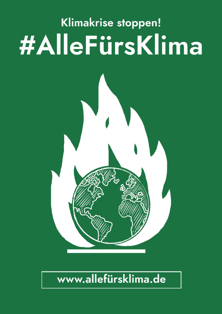 Klimakrise stoppen! #AlleFürsKlima www.allefürsklima.de